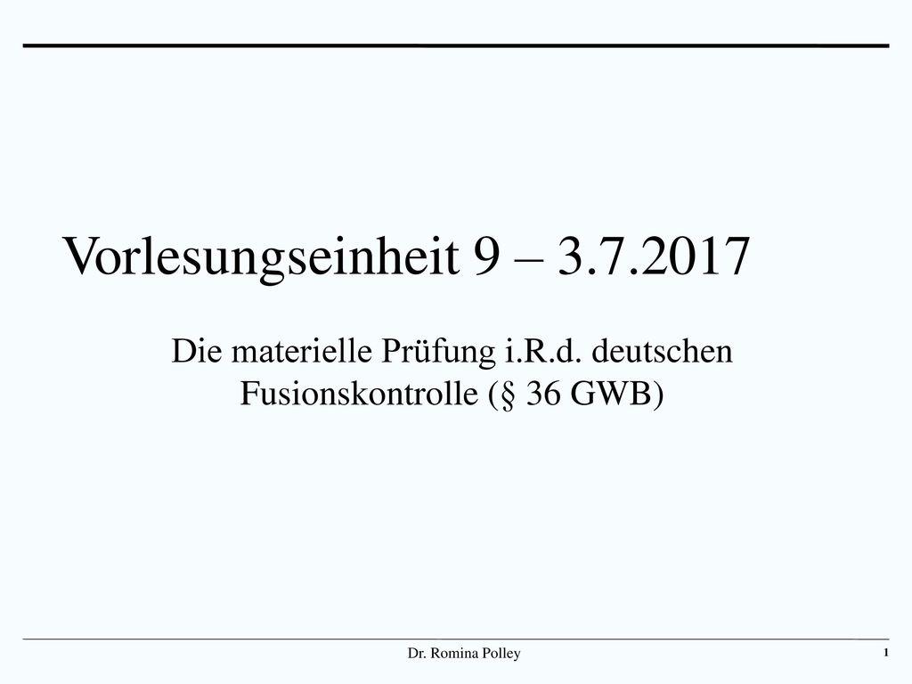 Die materielle Prüfung i.R.d. deutschen Fusionskontrolle (§ 36 GWB)