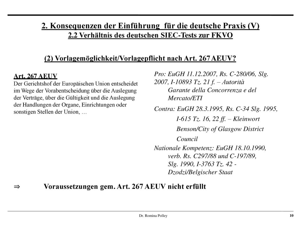 (2) Vorlagemöglichkeit/Vorlagepflicht nach Art. 267 AEUV