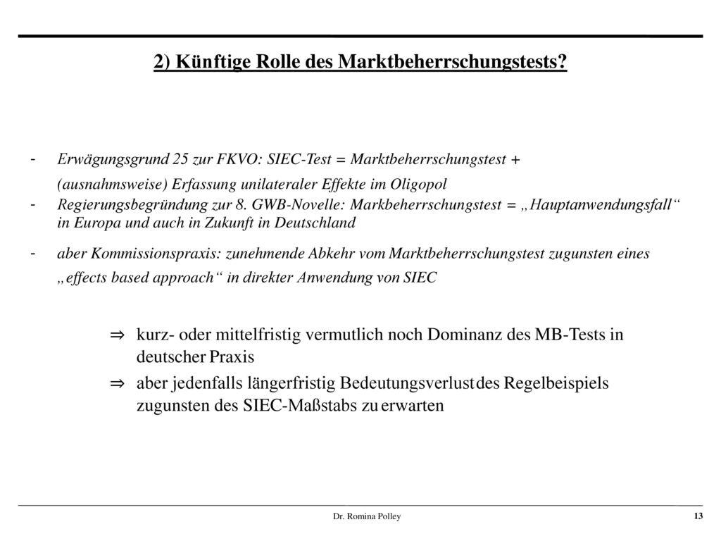 2) Künftige Rolle des Marktbeherrschungstests