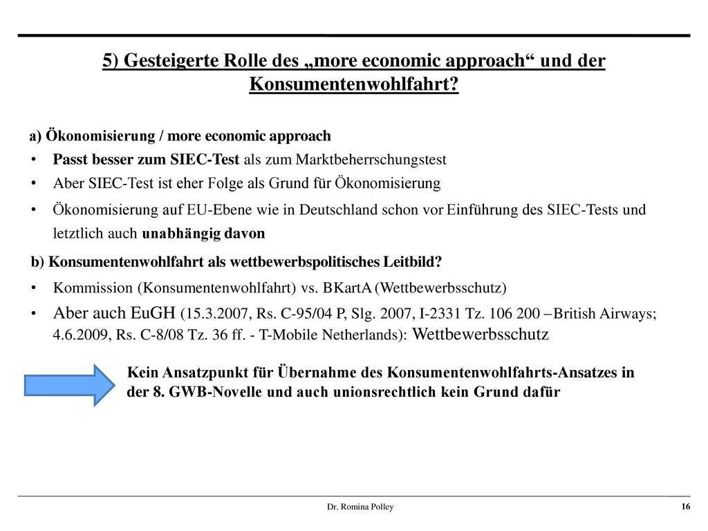 """5) Gesteigerte Rolle des """"more economic approach und der Konsumentenwohlfahrt"""