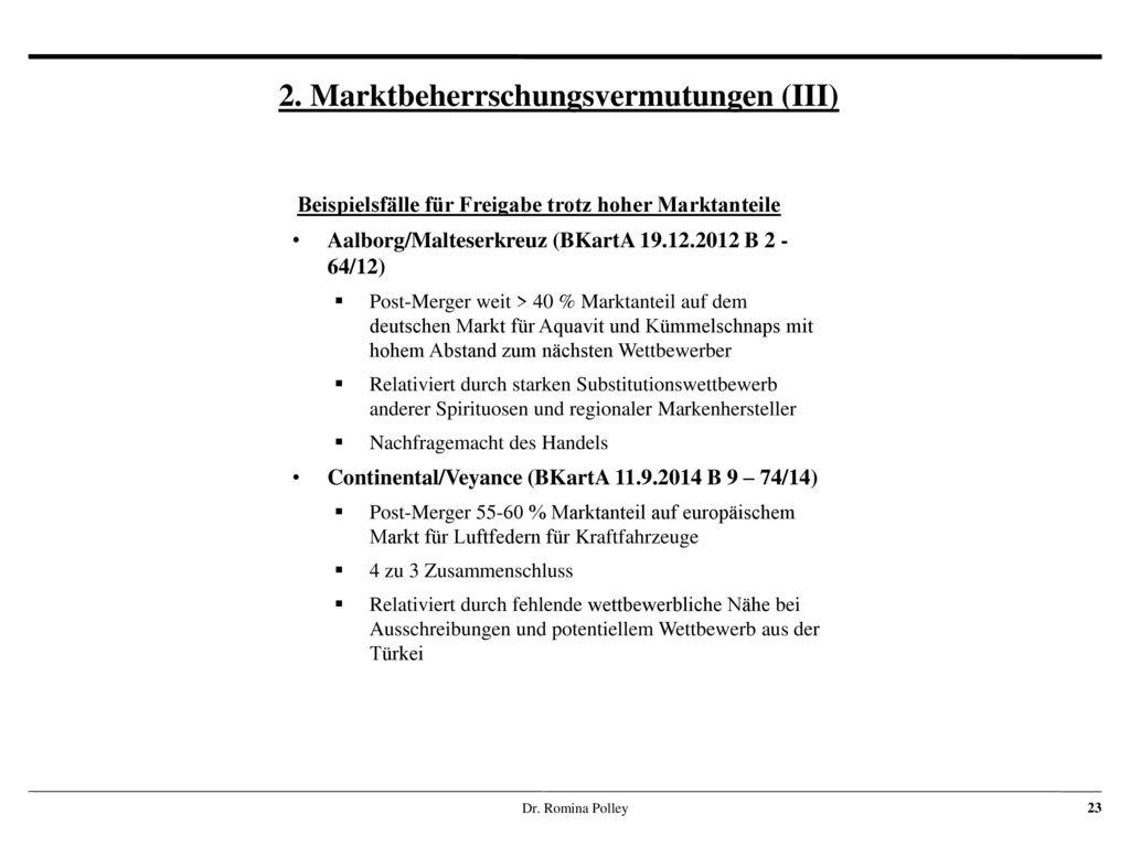 2. Marktbeherrschungsvermutungen (III)