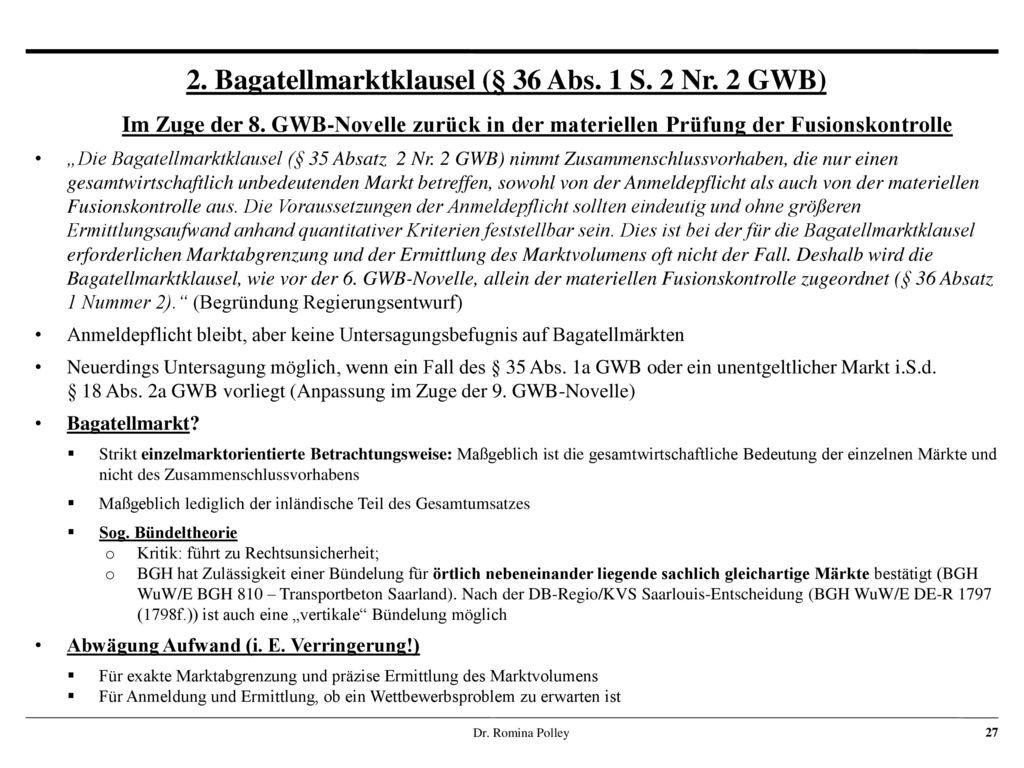 2. Bagatellmarktklausel (§ 36 Abs. 1 S. 2 Nr. 2 GWB)