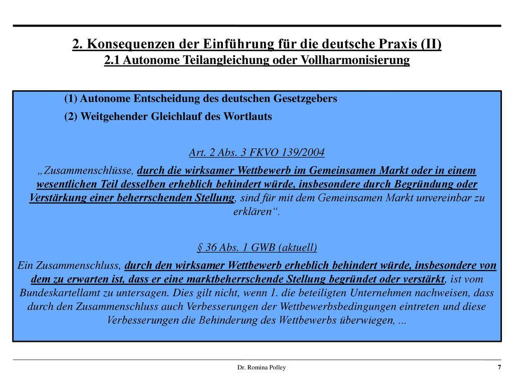 2. Konsequenzen der Einführung für die deutsche Praxis (II) 2