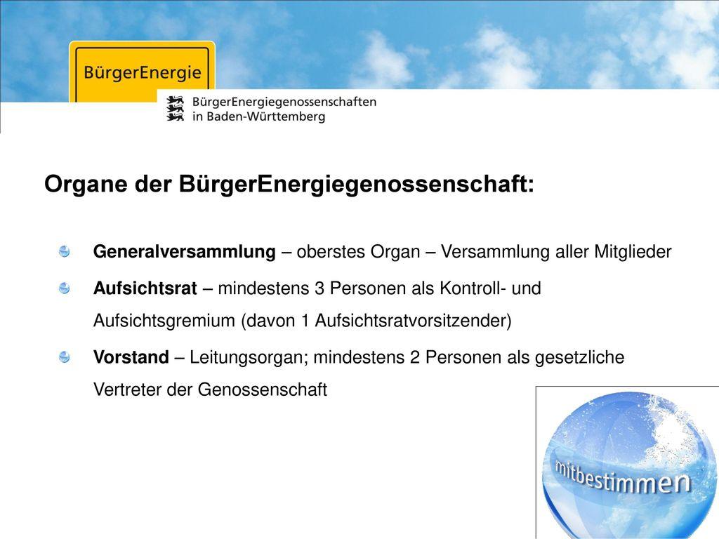 Organe der BürgerEnergiegenossenschaft: