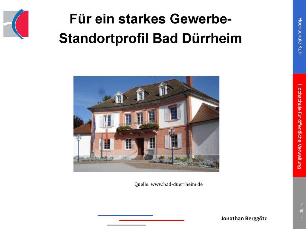 Für ein starkes Gewerbe- Standortprofil Bad Dürrheim