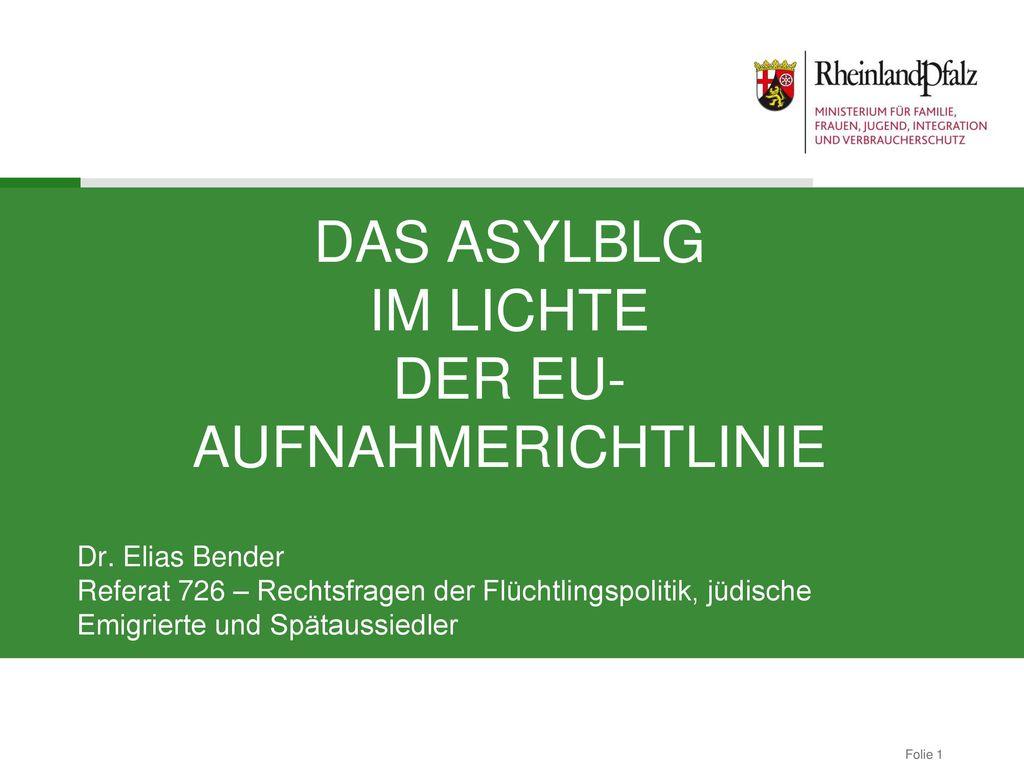 Das AsylbLG im Lichte der EU-Aufnahmerichtlinie