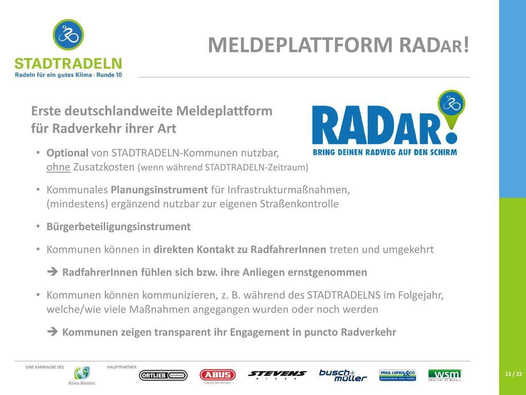 MELDEPLATTFORM RADar! Erste deutschlandweite Meldeplattform für Radverkehr ihrer Art.