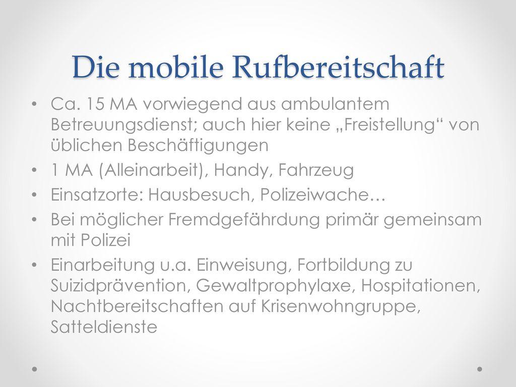 Die mobile Rufbereitschaft