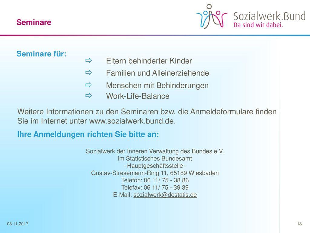 Seminare Seminare für:  Eltern behinderter Kinder  Familien und Alleinerziehende  Menschen mit Behinderungen.