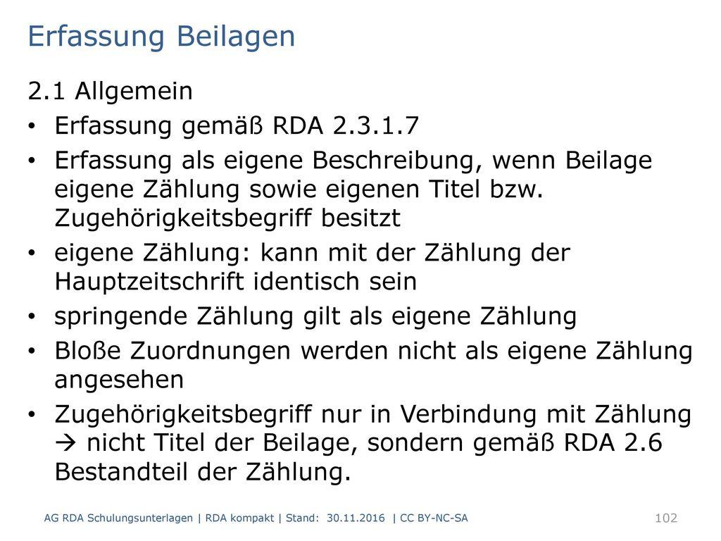 Erfassung Beilagen 2.1 Allgemein Erfassung gemäß RDA 2.3.1.7