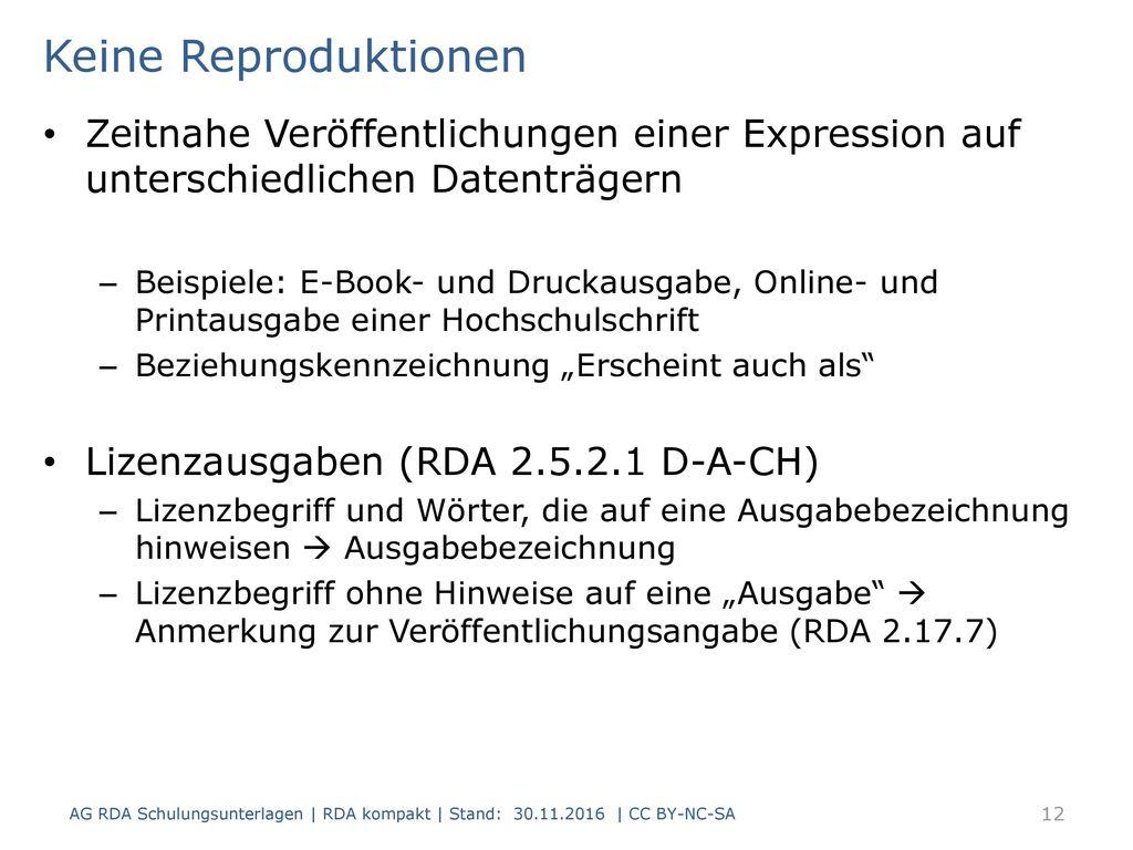 Keine Reproduktionen Zeitnahe Veröffentlichungen einer Expression auf unterschiedlichen Datenträgern.