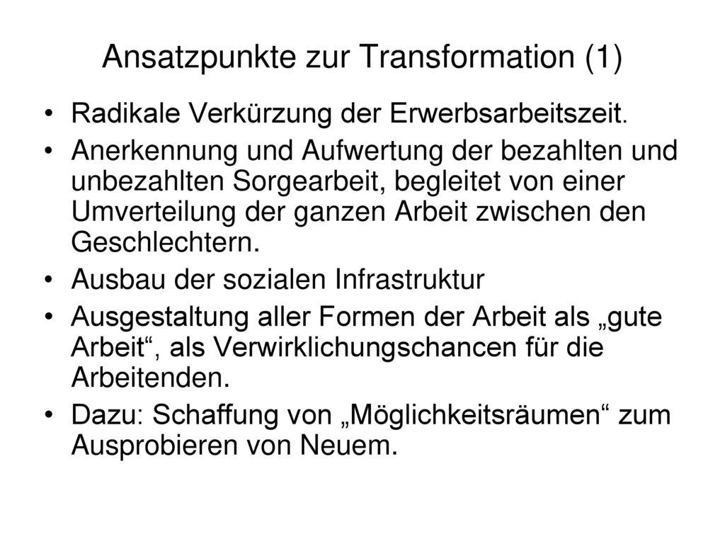 Ansatzpunkte zur Transformation (1)