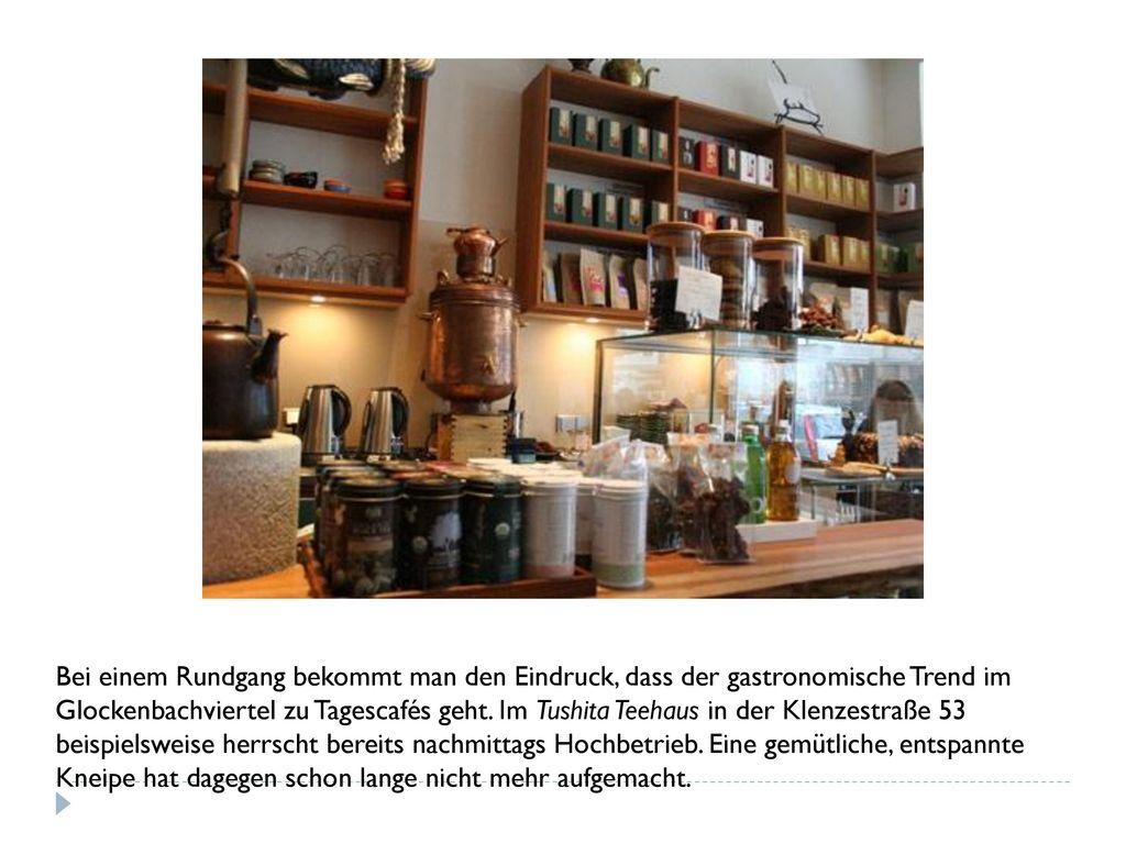 Bei einem Rundgang bekommt man den Eindruck, dass der gastronomische Trend im Glockenbachviertel zu Tagescafés geht.