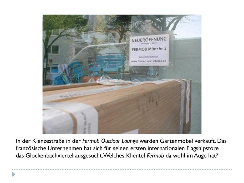 In der Klenzestraße in der Fermob Outdoor Lounge werden Gartenmöbel verkauft.