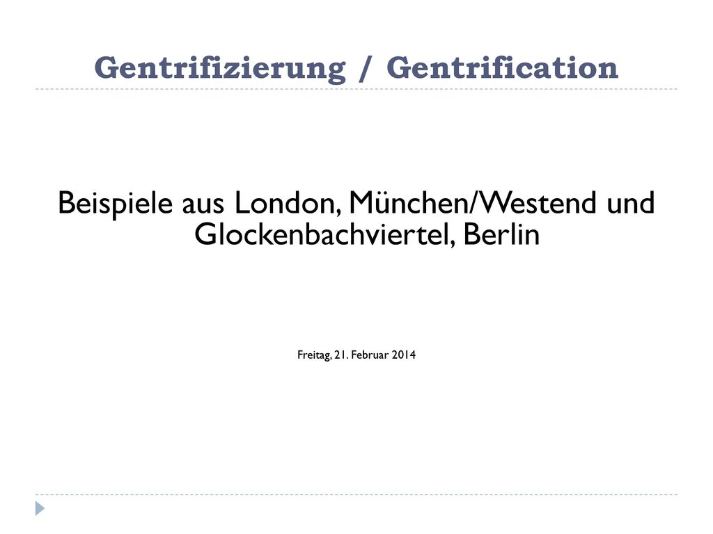 Gentrifizierung / Gentrification