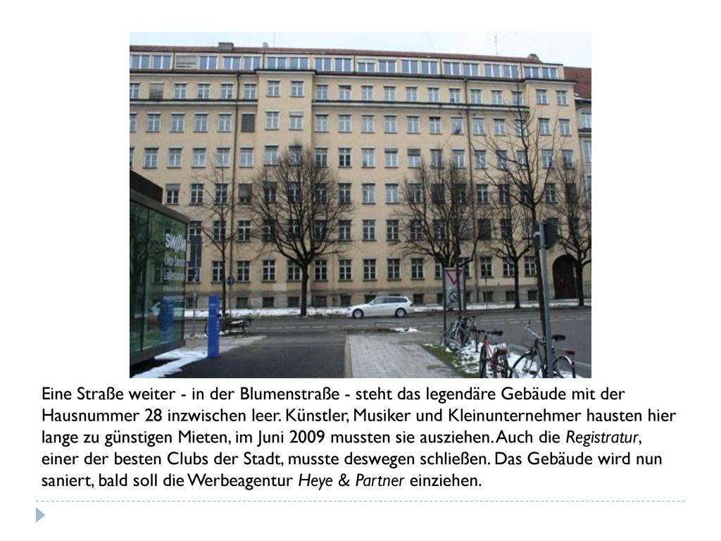 Eine Straße weiter - in der Blumenstraße - steht das legendäre Gebäude mit der Hausnummer 28 inzwischen leer.