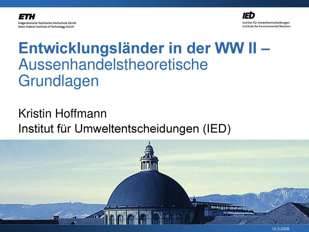 Entwicklungsländer in der WW II – Aussenhandelstheoretische Grundlagen