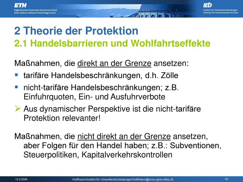 2 Theorie der Protektion 2.1 Handelsbarrieren und Wohlfahrtseffekte