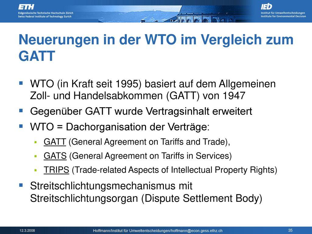 Neuerungen in der WTO im Vergleich zum GATT