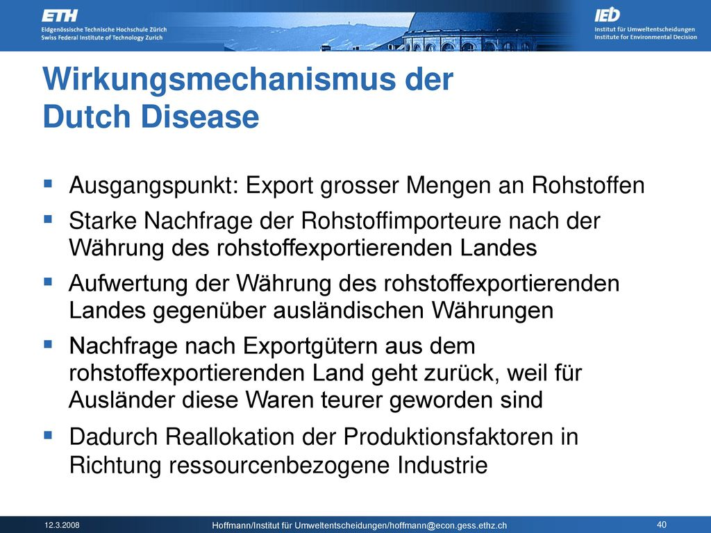 Wirkungsmechanismus der Dutch Disease