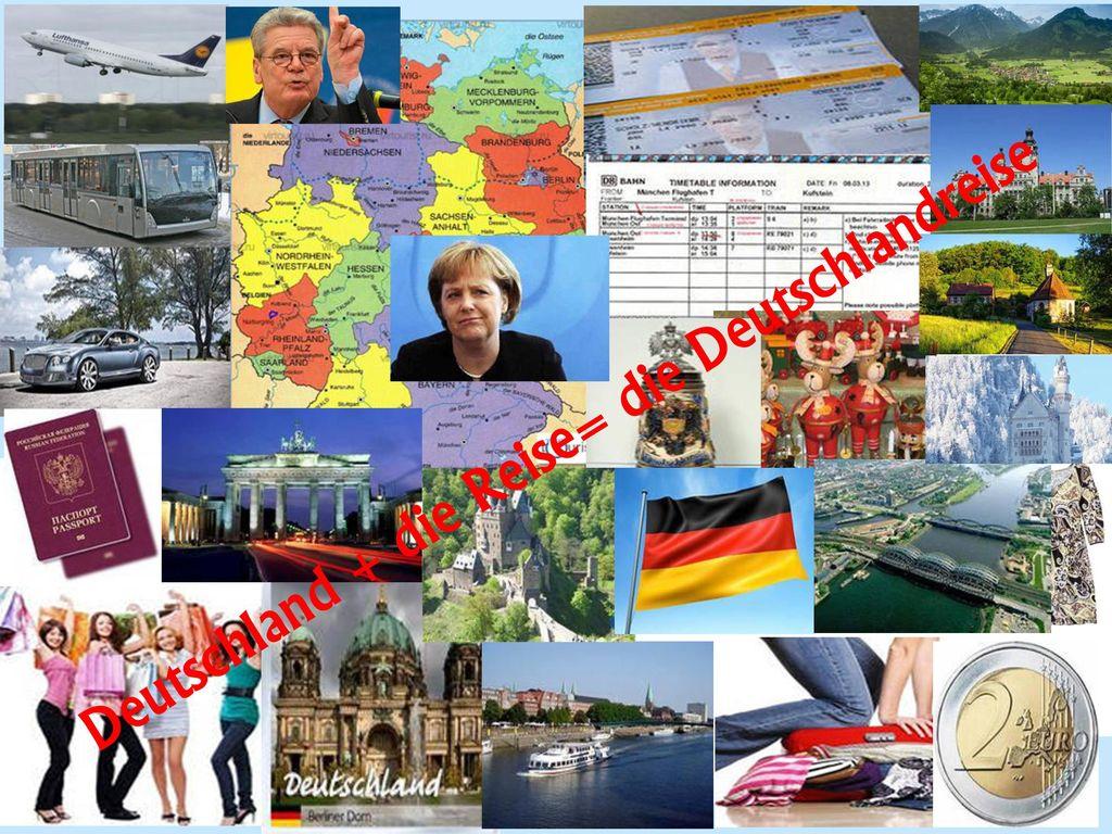 Deutschland + die Reise= die Deutschlandreise