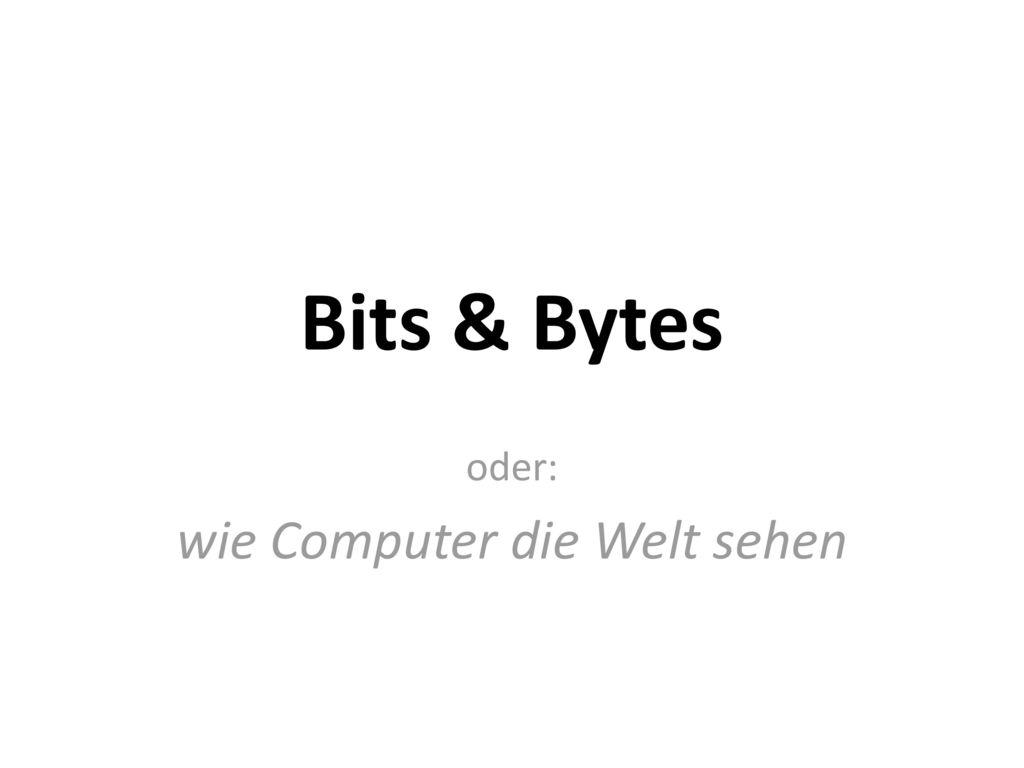 oder: wie Computer die Welt sehen