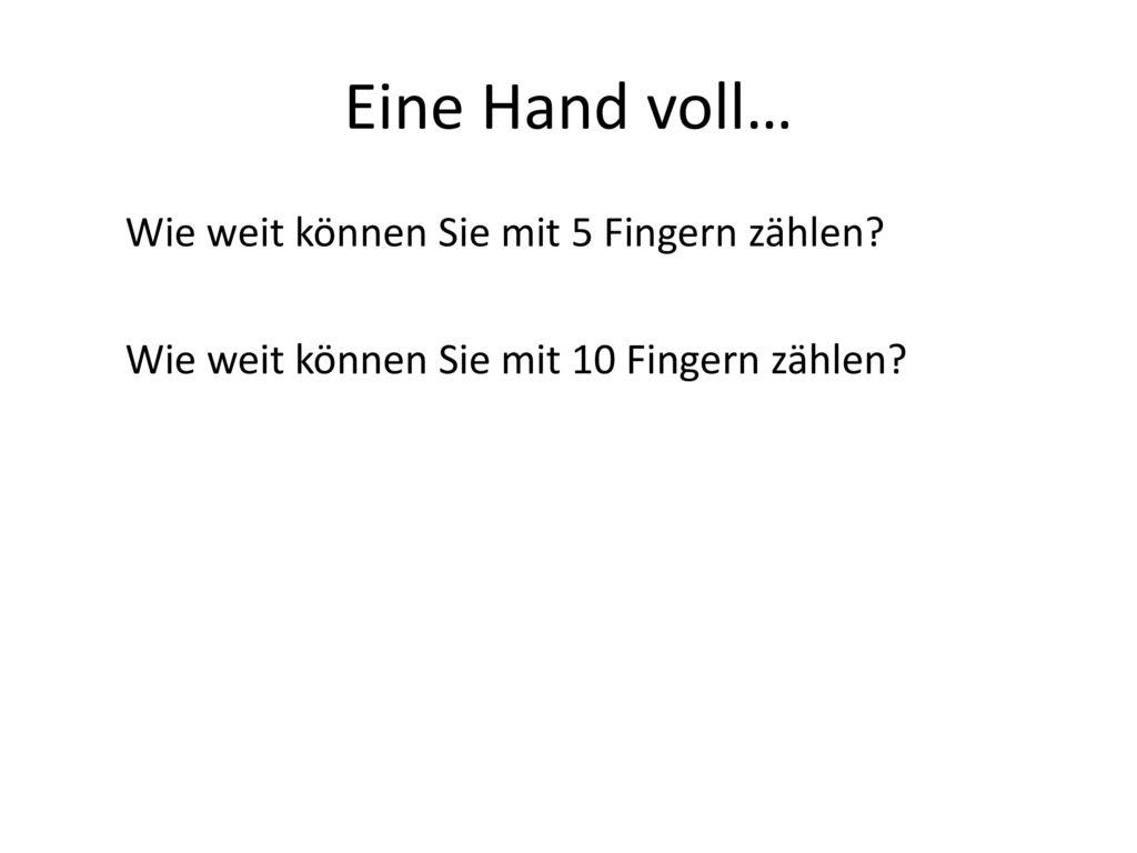 Eine Hand voll… Wie weit können Sie mit 5 Fingern zählen