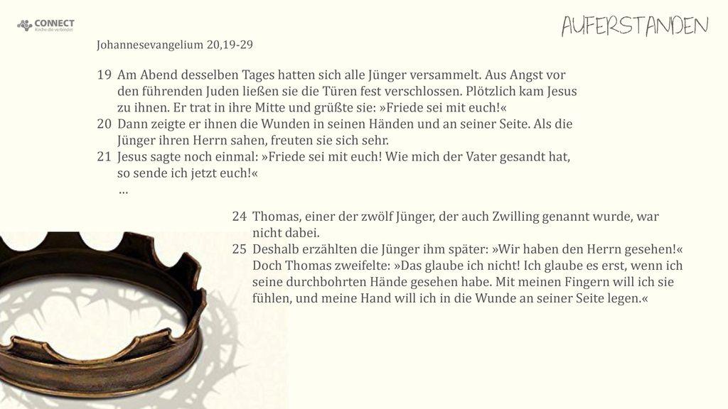 AUFERSTANDEN Johannesevangelium 20,19-29.