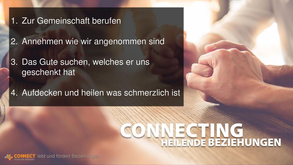 CONNECTING HEILENDE BEZIEHUNGEN Zur Gemeinschaft berufen