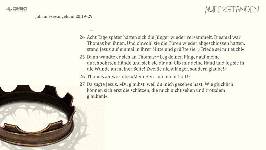 AUFERSTANDEN Johannesevangelium 20,19-29. …