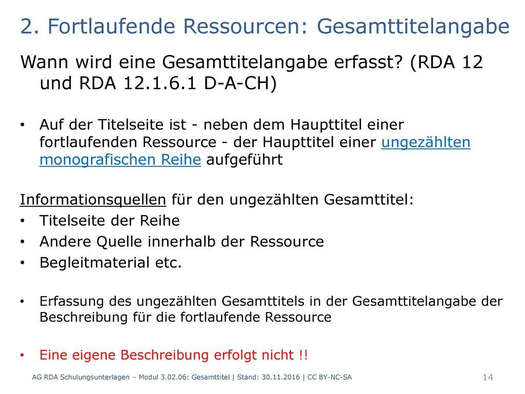 2. Fortlaufende Ressourcen: Gesamttitelangabe