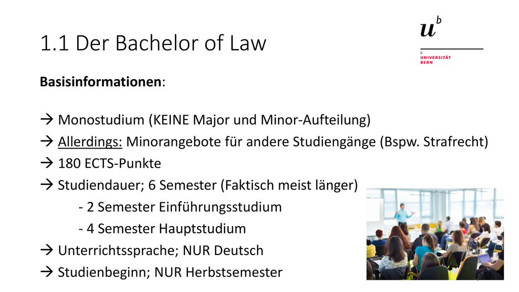 1.1 Der Bachelor of Law Basisinformationen: