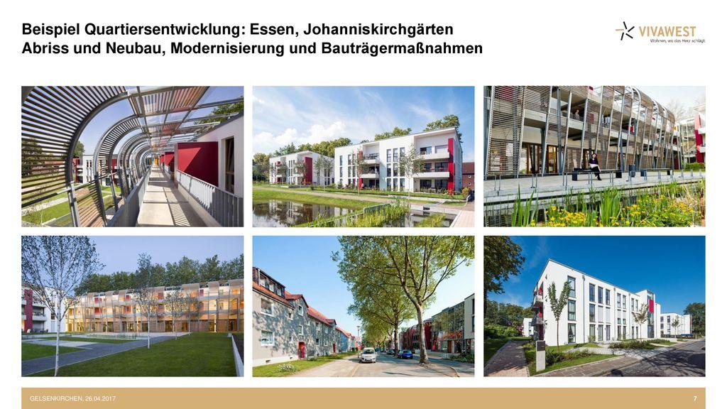 Beispiel Quartiersentwicklung: Essen, Johanniskirchgärten Abriss und Neubau, Modernisierung und Bauträgermaßnahmen