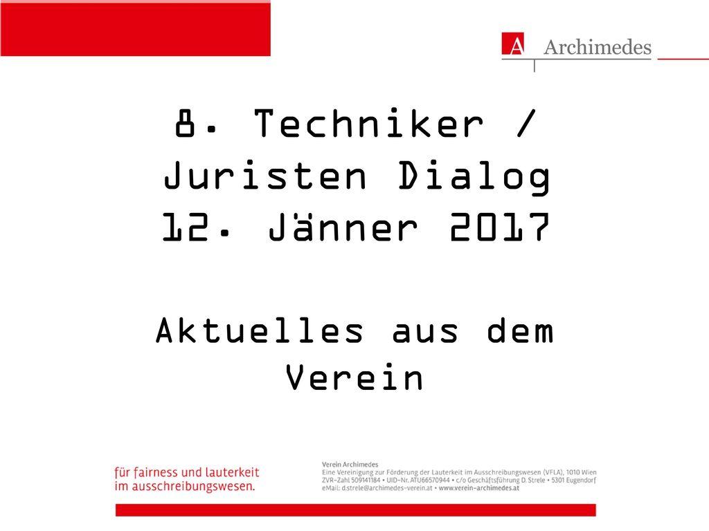 8. Techniker / Juristen Dialog 12. Jänner 2017