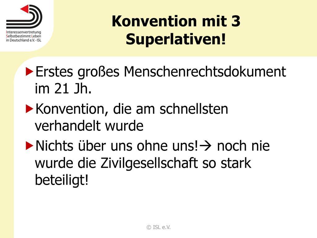 Konvention mit 3 Superlativen!