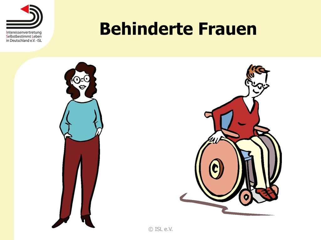 Behinderte Frauen © ISL e.V.