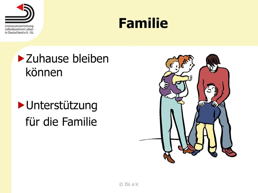 Familie Zuhause bleiben können Unterstützung für die Familie