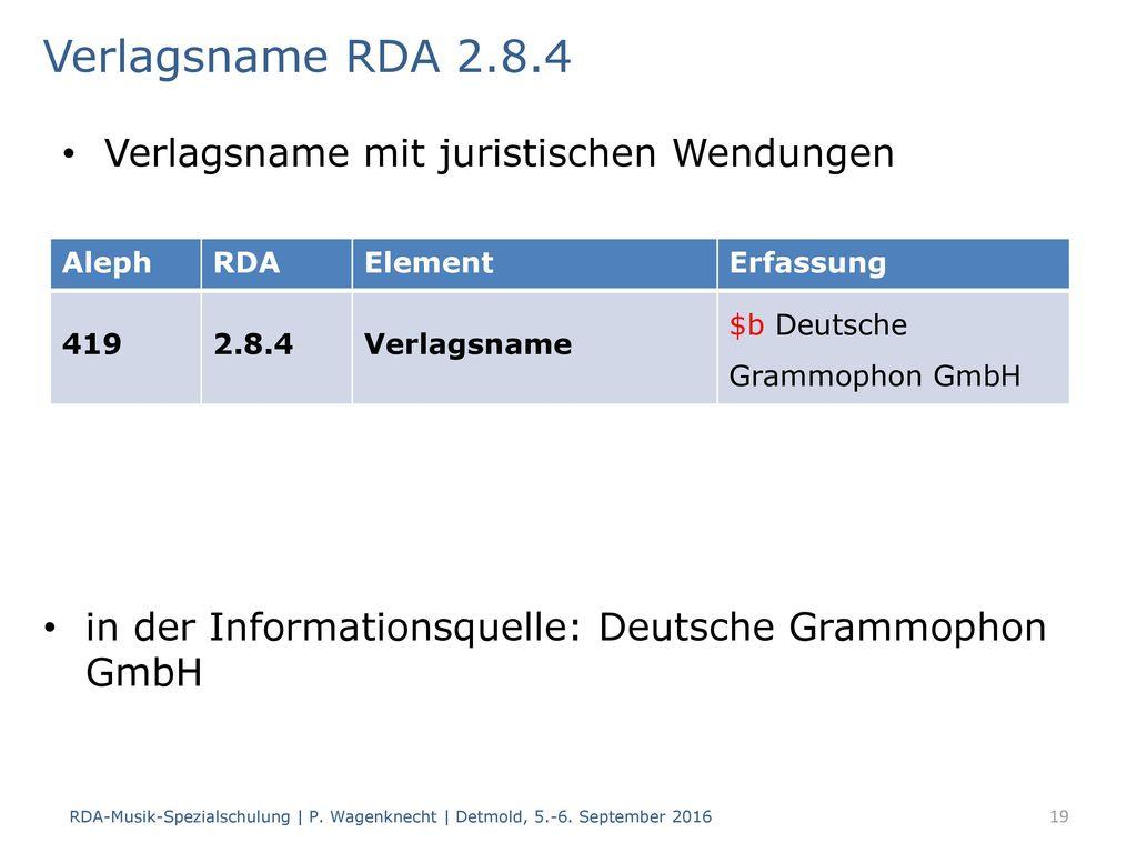 Verlagsname RDA 2.8.4 Verlagsname mit juristischen Wendungen