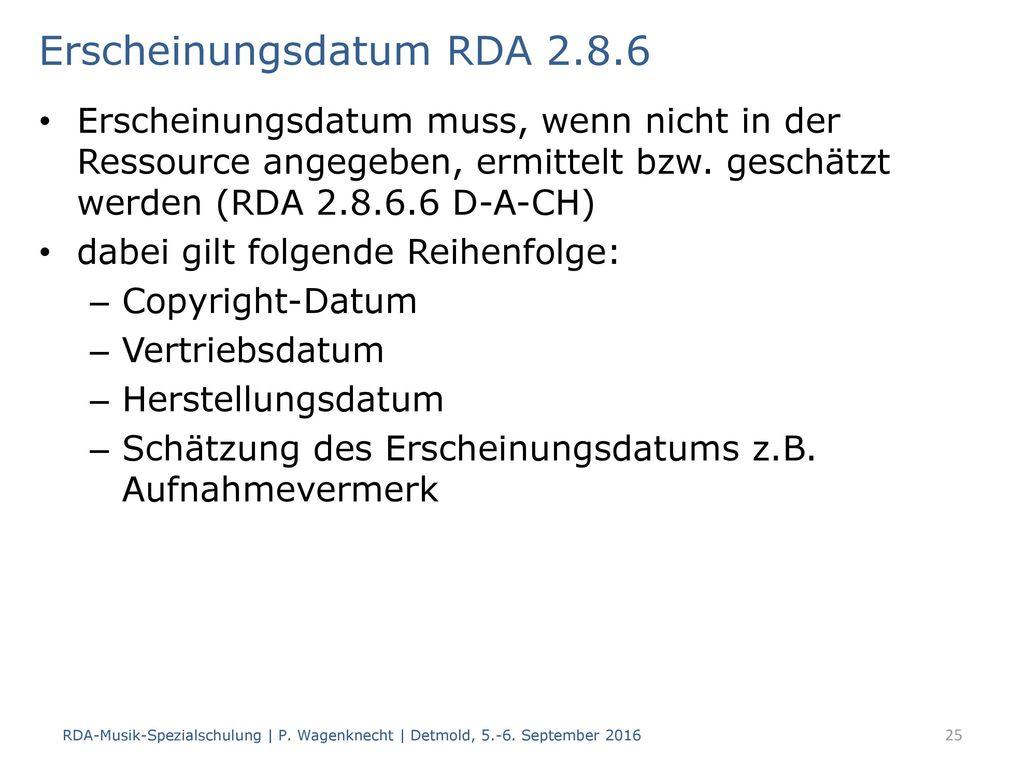 Erscheinungsdatum RDA 2.8.6