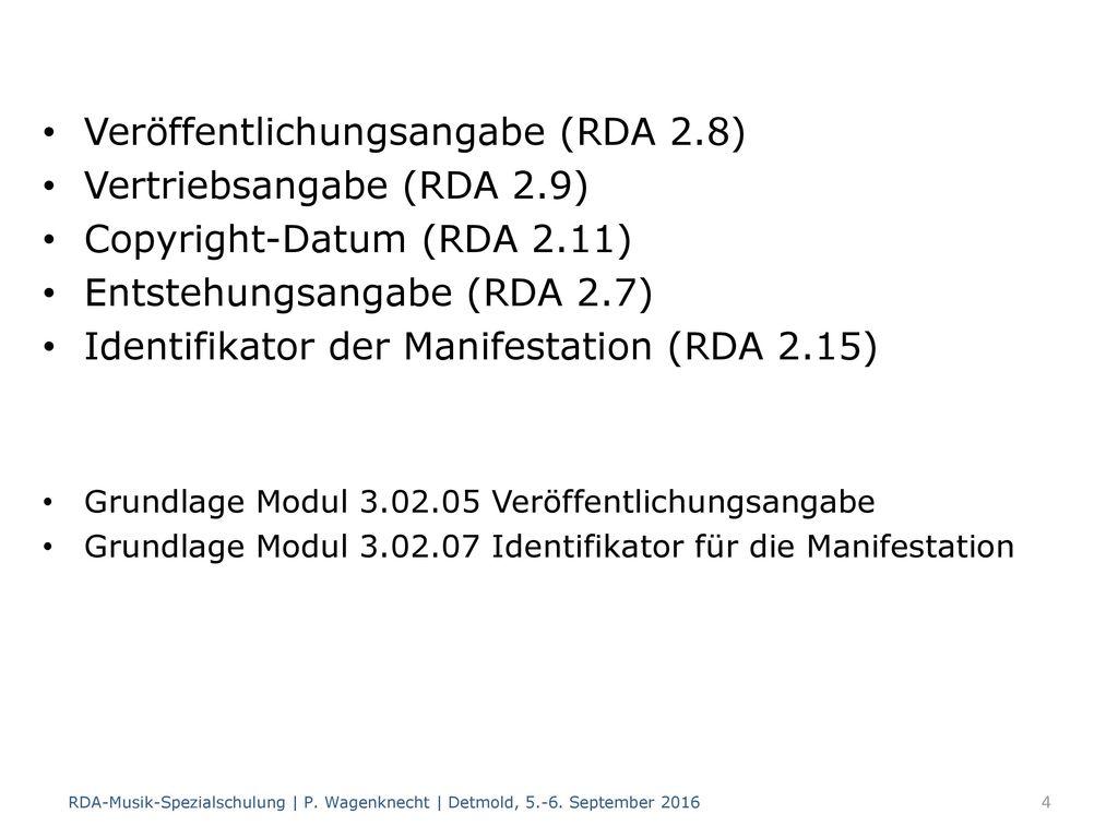 Veröffentlichungsangabe (RDA 2.8) Vertriebsangabe (RDA 2.9)