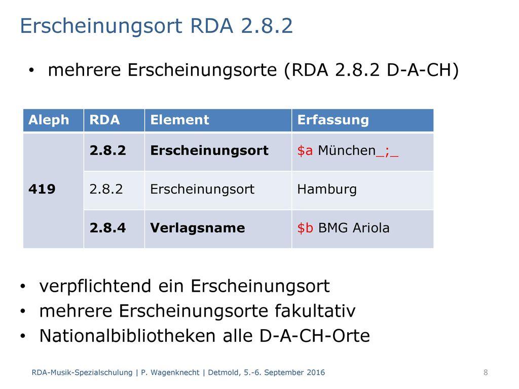 Erscheinungsort RDA 2.8.2 mehrere Erscheinungsorte (RDA 2.8.2 D-A-CH)