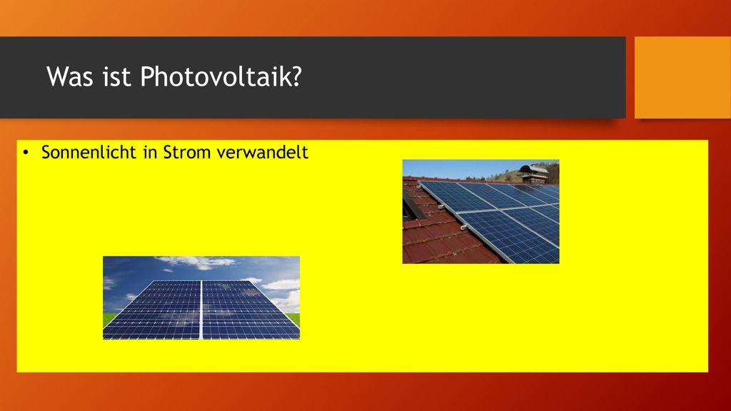 Was ist Photovoltaik Sonnenlicht in Strom verwandelt