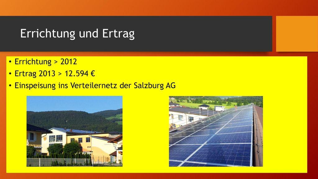Errichtung und Ertrag Errichtung > 2012 Ertrag 2013 > 12.594 €