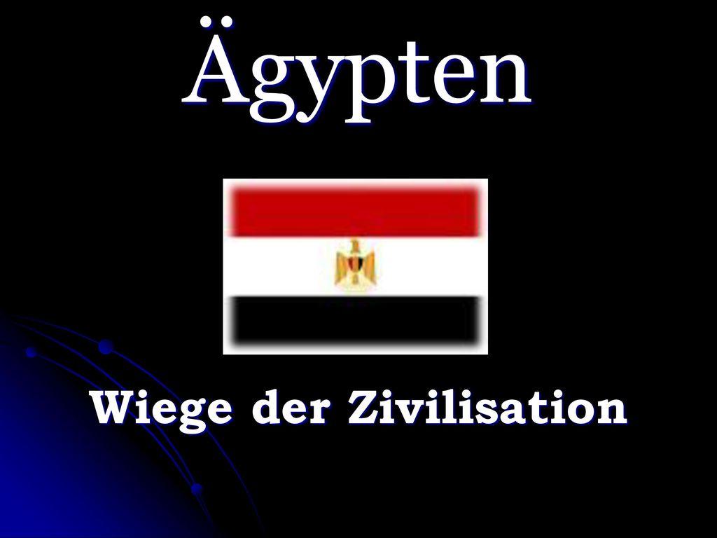 Wiege der Zivilisation