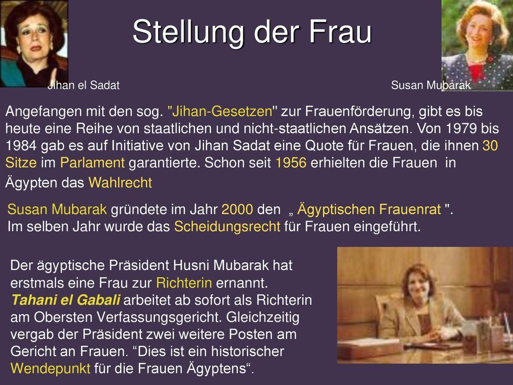 Stellung der Frau Jihan el Sadat. Susan Mubarak.