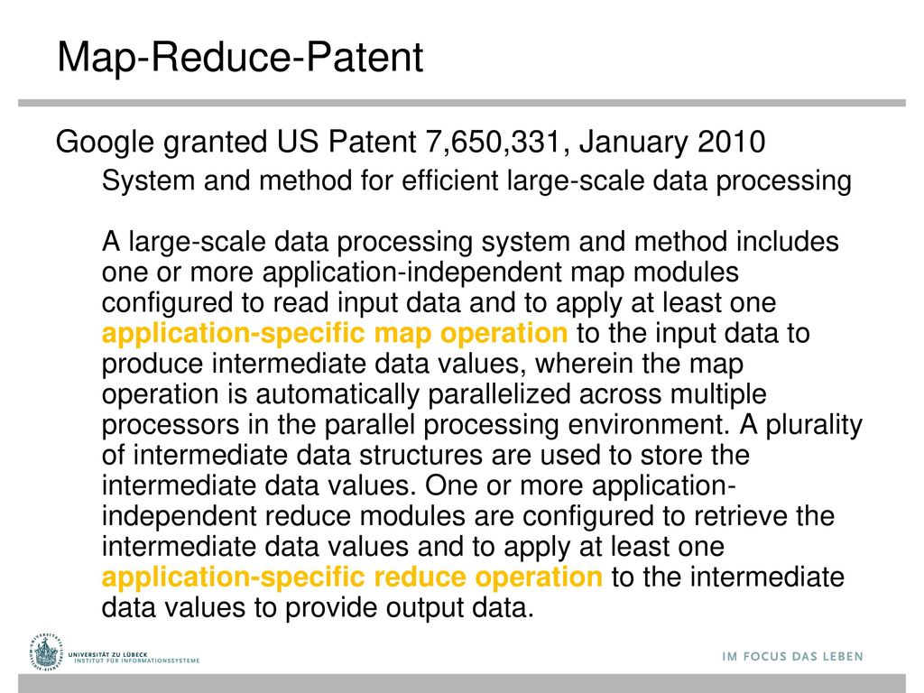 Map-Reduce-Patent Google granted US Patent 7,650,331, January 2010