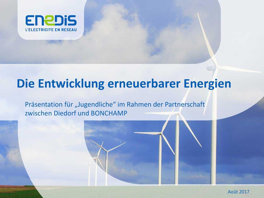 Die Entwicklung erneuerbarer Energien