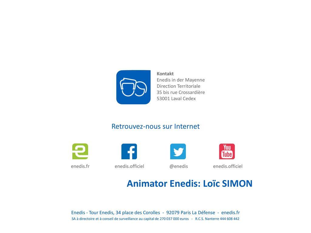 Animator Enedis: Loïc SIMON