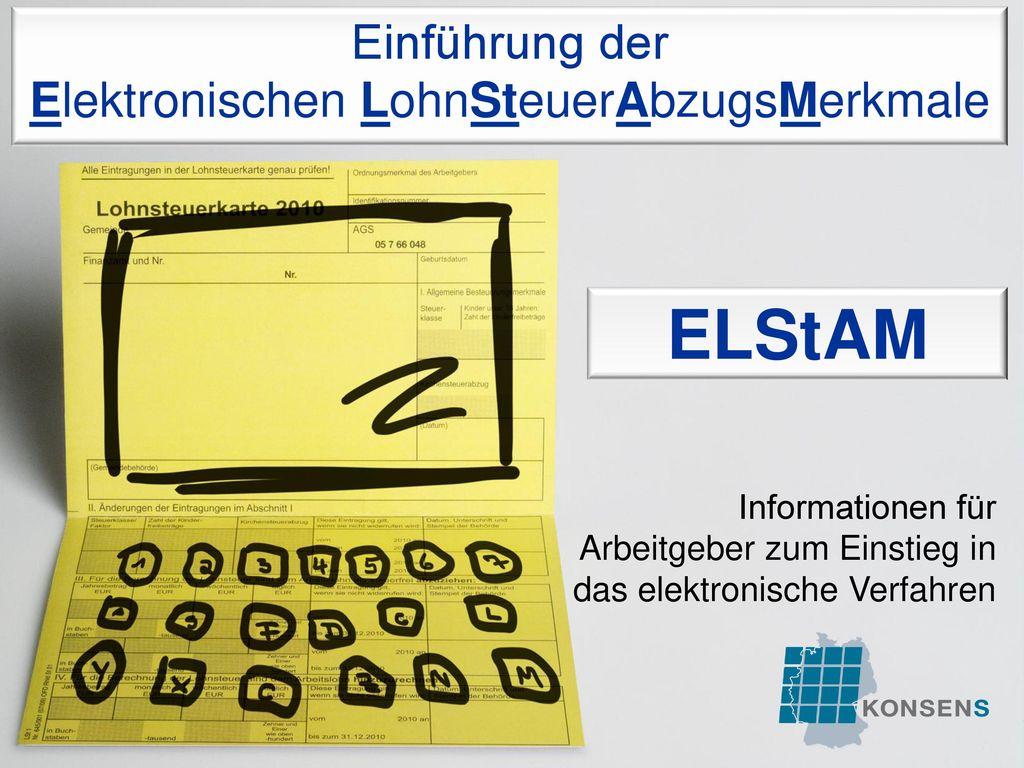 Einführung der Elektronischen LohnSteuerAbzugsMerkmale