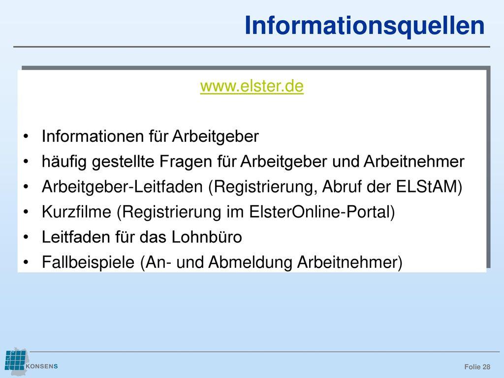 Informationsquellen www.elster.de Informationen für Arbeitgeber
